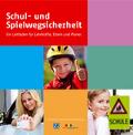 Leitfaden Schul- und Spielwegsicherheit