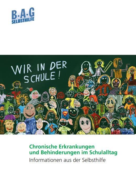 Cover Wir in der Schule.Chronische Erkrankungen und Behinderungen im Schulalltag