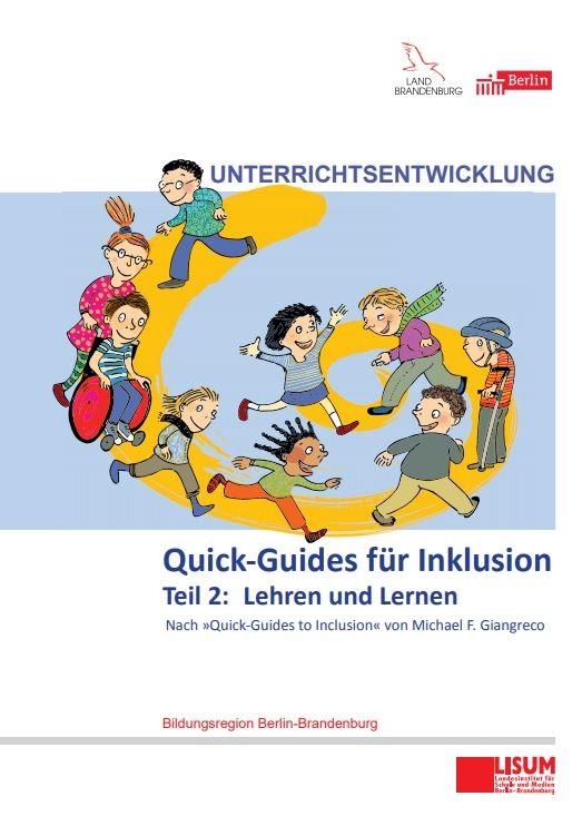 Quick-Guides für Inklusion Teil 2: Lehren und Lernen