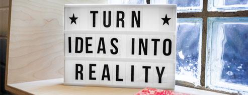 turn-ideas-into-reality_klein.jpg