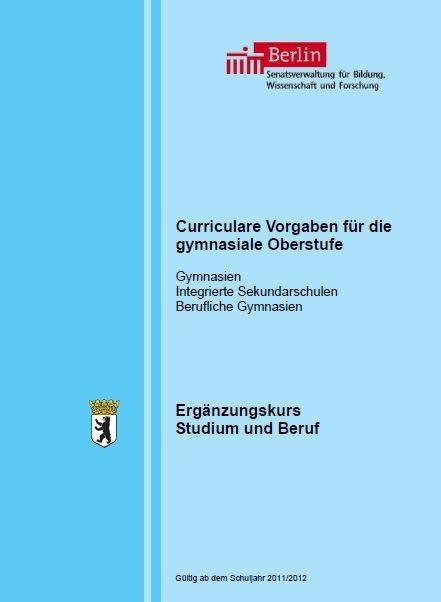 Cover Curriculare Vorgaben zum Ergänzungskurs Studium und Beruf für die gymnasiale Oberstufe